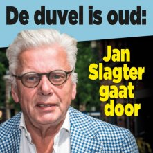 De duvel is oud: Jan Slagter gaat door
