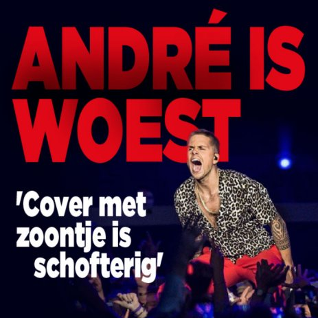 André reageert woest op cover Privé