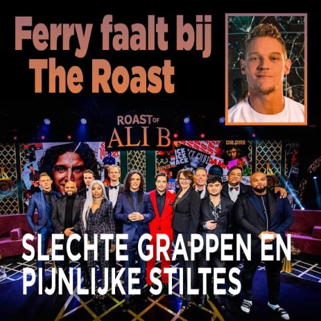 'The Roast was afgang voor Ferry Doedens'