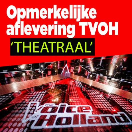 Opmerkelijke aflevering The Voice Of Holland