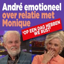 André emotioneel over relatie met Monique