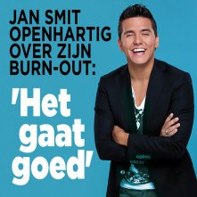 Jan Smit over burn-out: 'Het gaat goed'