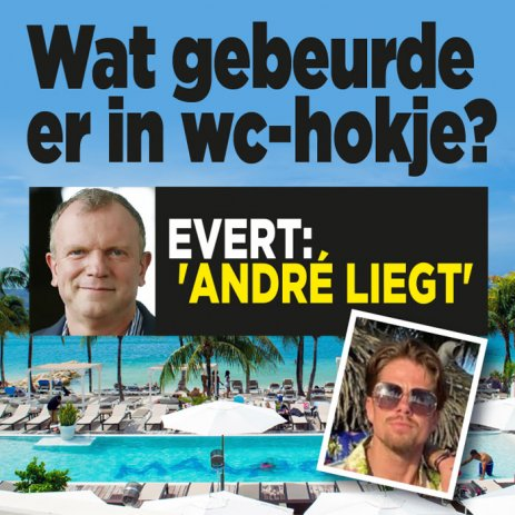 'André liegt over wc-mysterie'