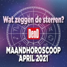 Maandhoroscoop april 2021