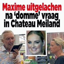 Maxime uitgelachen na 'domme' vraag in Chateau Meiland